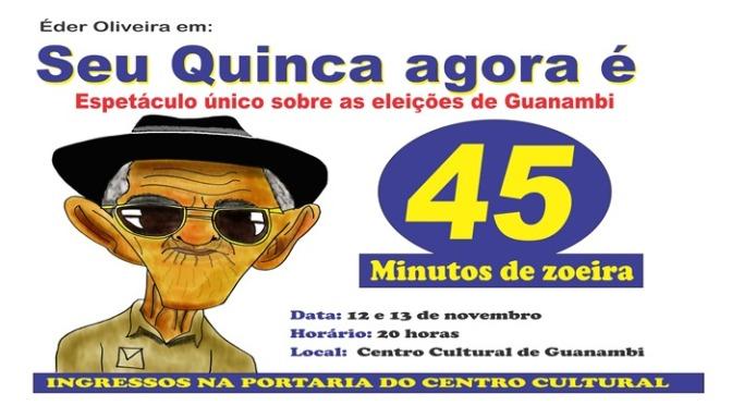 Seu Quinca apresenta espetáculo sobre as eleições em Guanambi