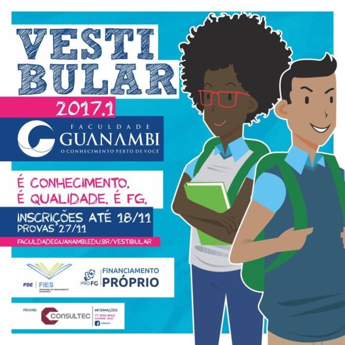 Abertas as inscrições para o vestibular 2017.1 da Faculdade Guanambi