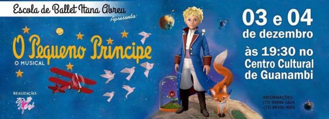 Escola de Ballet Itana Abreu apresenta O Pequeno Príncipe em Guanambi