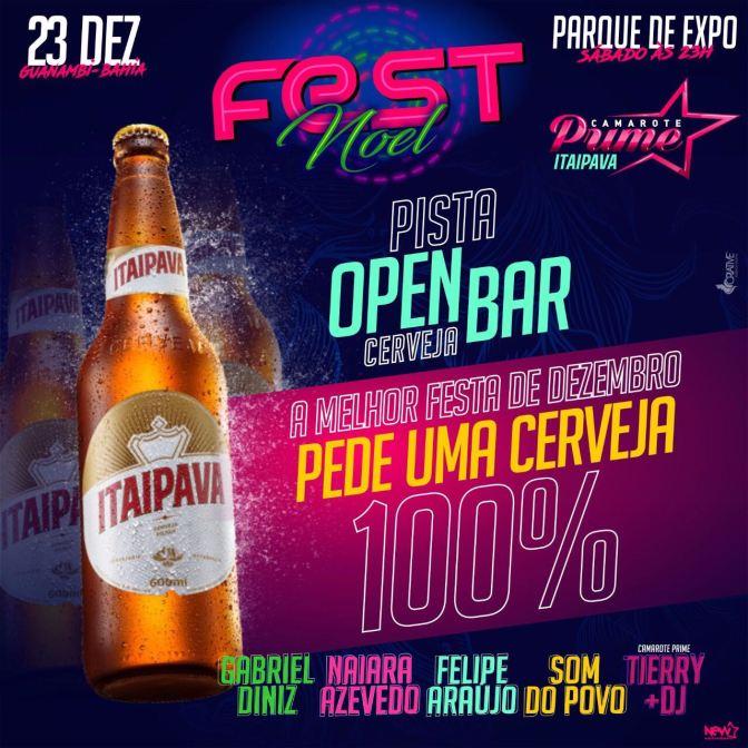 Guanambi: Maior evento do ano, Fest Noel terá Pista Open Bar, não fique de fora!